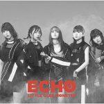 Little Glee Monster(リトグリ)「ECHO」のMP3フルを無料でダウンロード!