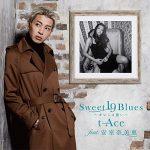 t-Ace「Sweet 19 Blues ~オレには遠い~ (feat. 安室奈美恵)」のMP3フル配信曲を無料でダウンロード!
