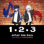 After the Rain(そらる×まふまふ)「1・2・3」のMP3フル配信曲を無料でダウンロード!
